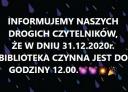 Godziny otwarcia w dniu 31.12.2020 r.